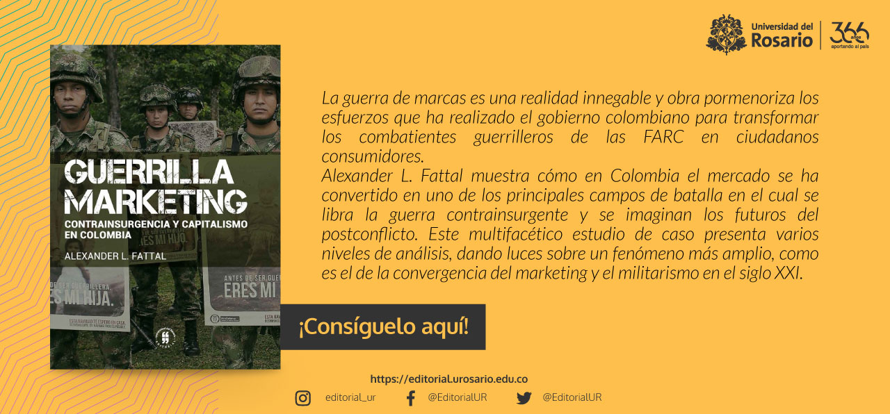 Guerrilla marketing: contrainsurgencia y capitalismo en Colombia
